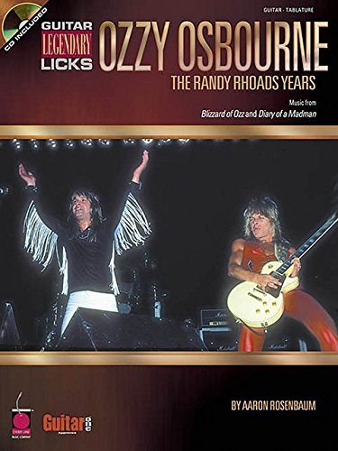 9781575604381: Ozzy Osbourne: The Randy Rhoads Years: Legendary Licks Guitar: Classic Songs (Guitar Legendary Licks)