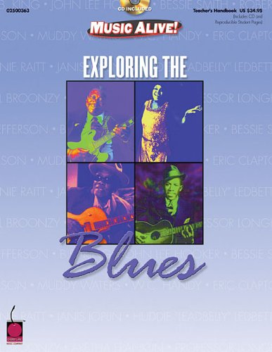 9781575604657: Exploring the Blues (Resource) (Music Alive!)