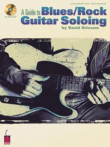 A Guide to Blues/Rock Guitar Soloing (Guitar Educational)