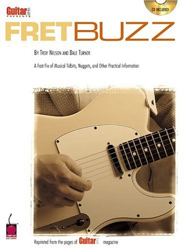 9781575605135: Guitar One Presents Fret Buzz: A Fast Fix of Musical Tidbits, Nuggets and Other Practical Information
