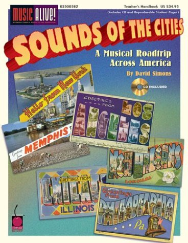 9781575606316: Sounds of the Cities (Classroom Resource) (Music Alive!)