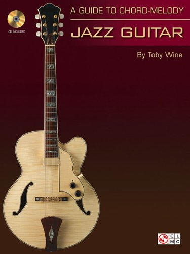 9781575606347: A Guide to Chord-Melody Jazz Guitar (Book/CD)