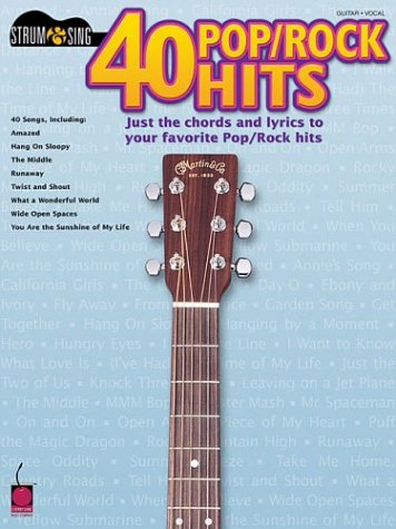 9781575606774: 40 POP/ROCK HITS (Strum & Sing: Guitar, Vocal)