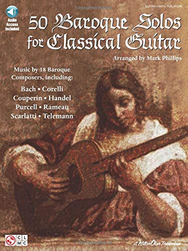 50 Baroque Solos for Classical Guitar: Phillips, Mark