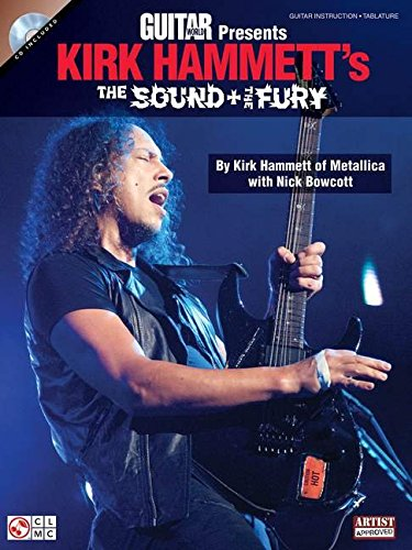 9781575607481: Guitar World Presents: Kirk Hammett's The Sound and the Fury