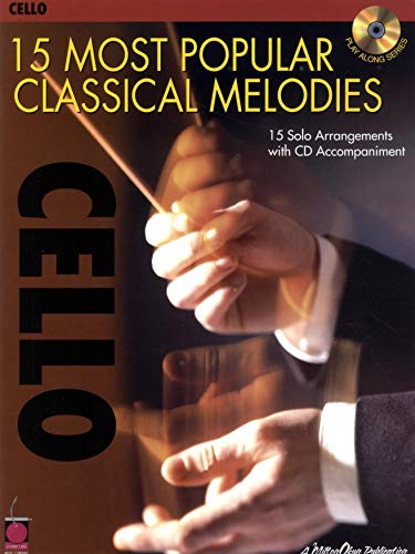9781575607733: 15 Most Popular Classical Melodies Cello Vlc Book/Cd