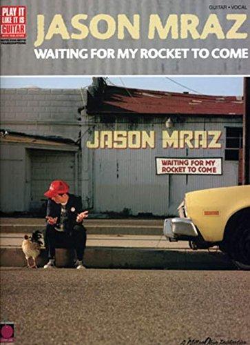 Jason Mraz - Waiting for My Rocket to Come (Play It Like It Is): Mraz, Jason