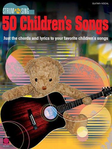 9781575608273: Strum & Sing 50 Children's Songs (Strum & Sing: Guitar, Vocal)