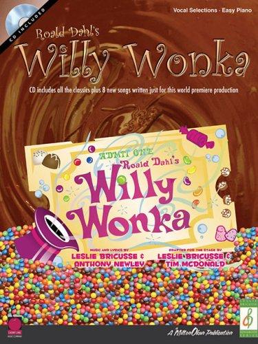 Roald Dahl's Willy Wonka (Leslie Bricusse Songbook)