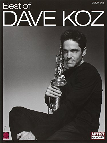 9781575608464: Best of Dave Koz for Saxophone Book