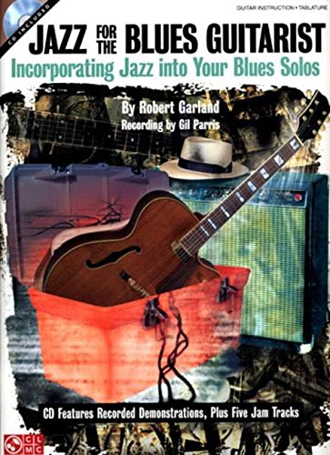 9781575608594: Jazz for the Blues Guitarist: Incorporating Jazz into Your Blues Solos