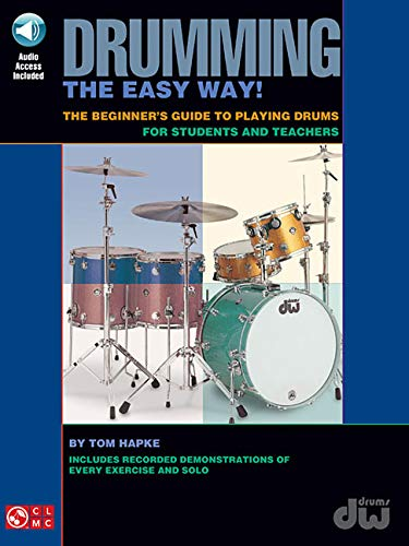 9781575608624: Tom Hapke Drumming The Easy Way! Beginner'S Guide (Book And Cd) Drums
