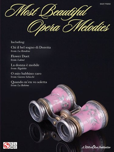 9781575608839: Most Beautiful Opera Melodies for Easy Piano