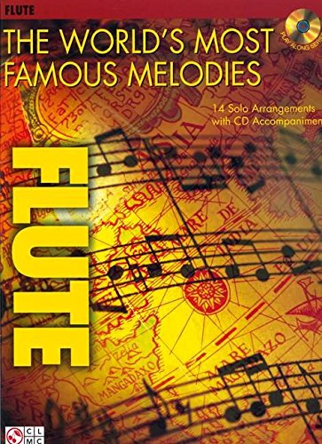 9781575608877: The World's Most Famous Melodies: Flute Play-Along Book/CD Pack (Instructional)