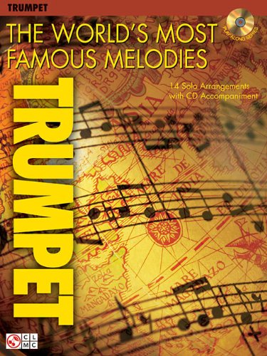 9781575609034: The World's Most Famous Melodies: Trumpet Play-Along Book/CD Pack (Instructional)