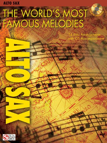 9781575609065: The World's Most Famous Melodies: Alto Sax Play-Along Book/CD Pack (Instructional)