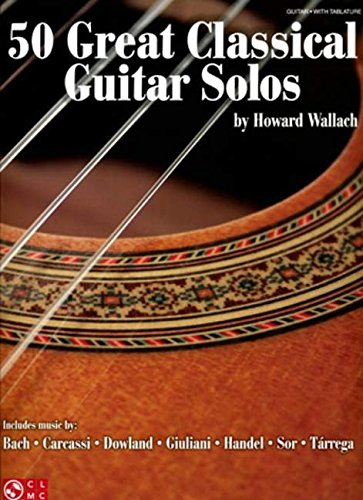 9781575609508: 50 Great Classical Guitar Solos