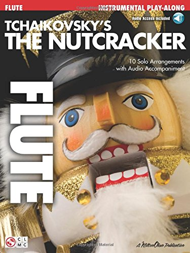 9781575609539: Tchaikovsky's The Nutcracker: Flute Play-Along Book with Online Audio