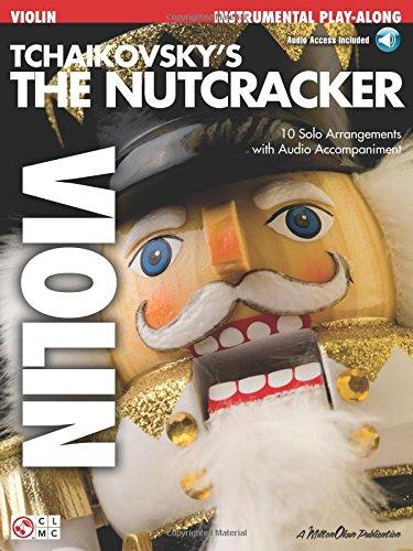 9781575609621: Tchaikovsky's The Nutcracker (Violin) (Play Along (Cherry Lane Music))