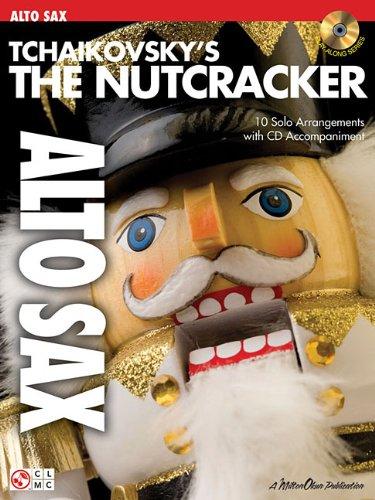 9781575609683: Tchaikovsky'S The Nutcracker (Alto Saxophone) Asax Book/Cd (Play Along (Cherry Lane Music))