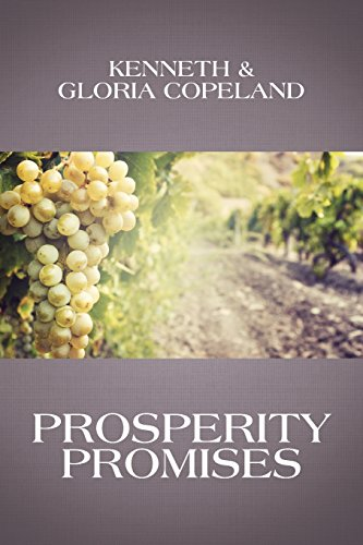Prosperity Promises: Copeland, Kenneth; Copeland, Gloria