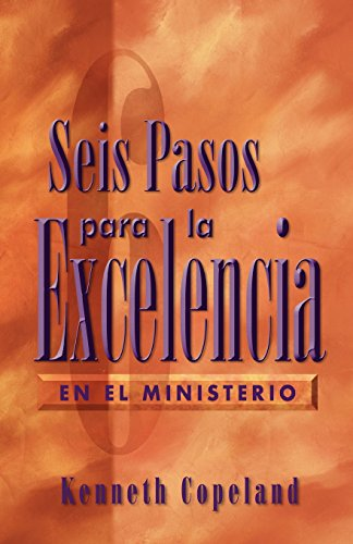9781575621906: Six Steps to Excellence in Ministry Spanish (Spanish Edition)