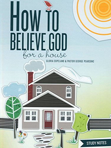 9781575626369: How to Believe God for a House Study Notes