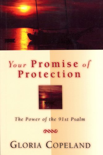 9781575627151: Your Promise of Protection: The Power of the 91st Psalm