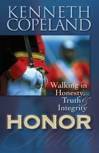 9781575627311: Honor: Walking in Honesty, Truth, and Integrity