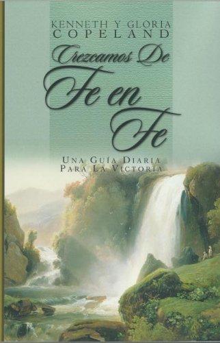 9781575627397: Crezcamos De Fe En Fe (From Faith to Faith Devotional) (Spanish Edition)