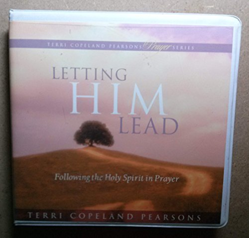 9781575627656: Letting Him Lead: Following the Holy Spirit in Prayer