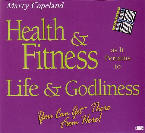 9781575629261: Health & Fitness as It Pertains to Life and Godliness (Audio CD)
