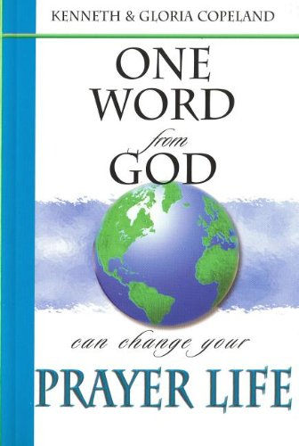 9781575629575: One Word from God Can Change Your Prayer Life