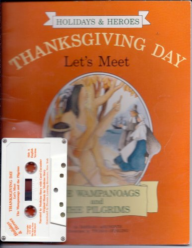 9781575650128: Thanksgiving Day: Let's Meet the Wampanoags and the Pilgrims (Holidays & Heroes)