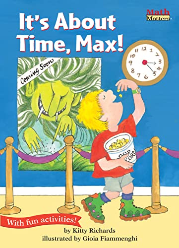 9781575650883: It's About Time, Max! (Math Matters Series) (Math Matters (Kane Press Paperback))