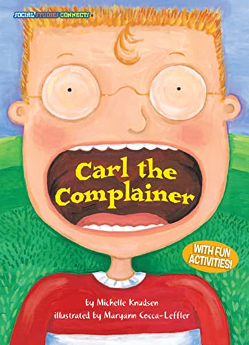9781575651576: Carl the Complainer (Social Studies Connects)