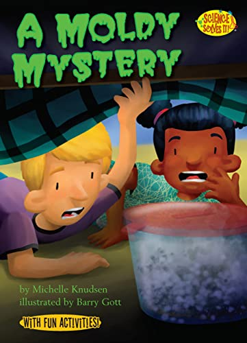 9781575651675: A Moldy Mystery (Paperback) (Social Studies Connects) (Science Solves It!)