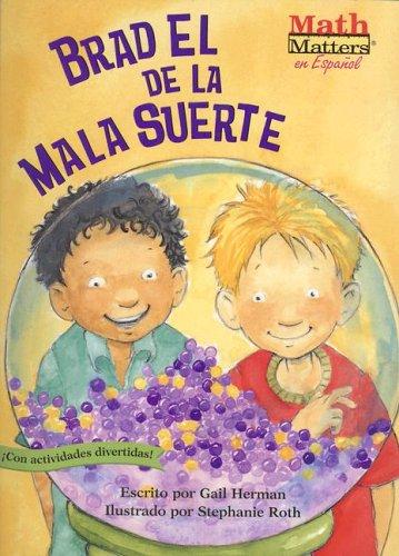 Brad el de la Mala Suerte (Math Matters (Kane Press Spanish)) (Spanish Edition): Herman, Gail