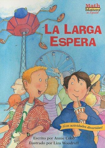 La Larga Espera (Math Matters series) (Spanish: Annie Cobb, Liza