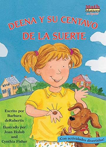 9781575652498: Deena y su Centavo de la Suerte (Deena's Lucky Penny) (Math Matters En Español Series) (Spanish Edition)