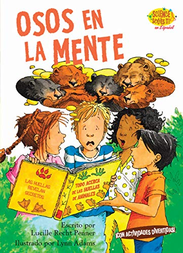 Osos en la Mente (Science Solves It): Penner, Lucille Recht;