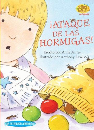 9781575652788: Ataque de las Hormigas! (Ant Attack!) (Science Solves It! En Espanol Series) (Spanish Edition)