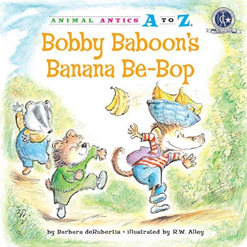 9781575653013: Bobby Baboon's Banana Be-Bop (Animal Antics A to Z)