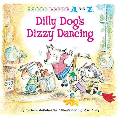 9781575653075: Dilly Dog's Dizzy Dancing (Animal Antics A to Z)