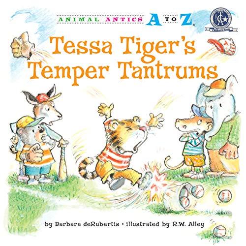 9781575653457: Tessa Tiger's Temper Tantrums (Animal Antics A to Z)