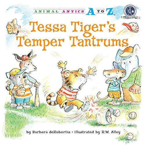 9781575653532: Tessa Tiger's Temper Tantrums (Animal Antics A to Z)
