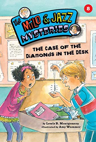 The Case of the Diamonds in the Desk (Milo & Jazz Mysteries): Montgomery, Lewis B.