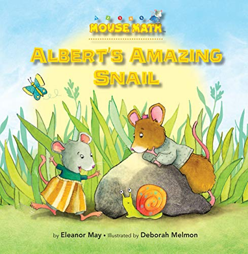 Albert's Amazing Snail (Mouse Math): May, Eleanor