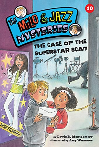 The Case of the Superstar Scam (Milo and Jazz Mysteries): Montgomery, Lewis B.