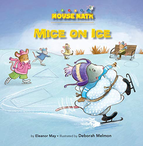 Mice on Ice (Mouse Math): May, Eleanor